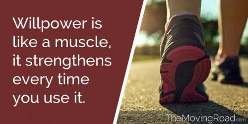 willpower is like a muscle it strengthens every time you use it