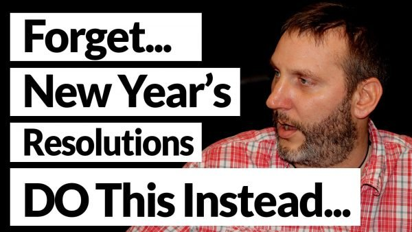 Why New Year resolutions do not work.