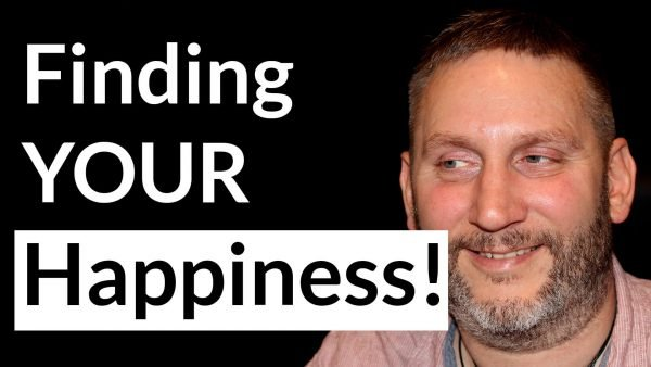 Where do you find your happiness
