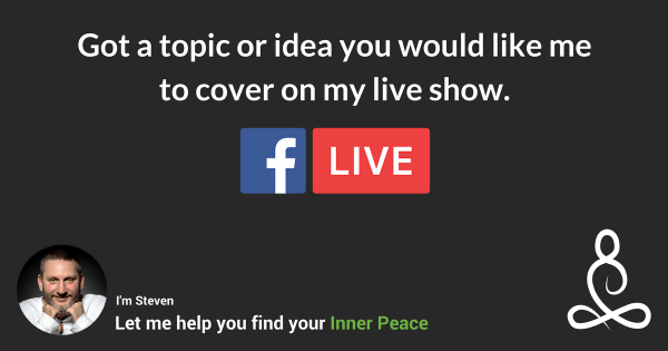 Steven Webb our Inner Peace Guide live Facebook show ideas