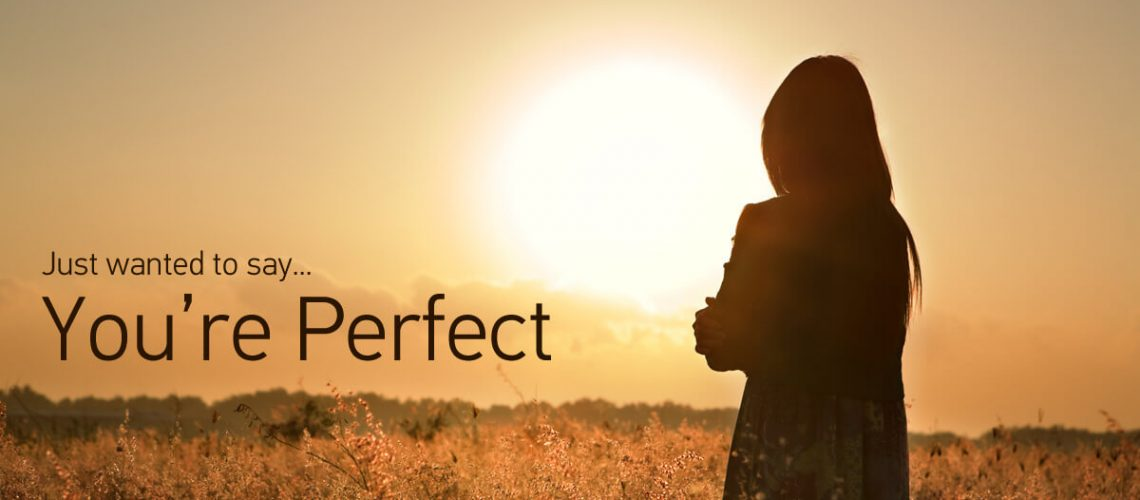 just wanted to say your perfect